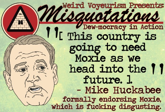 Huckabee Moxie